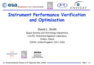 Instrument Performance Verification and Optimisation