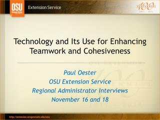 Technology and Its Use for Enhancing Teamwork and Cohesiveness
