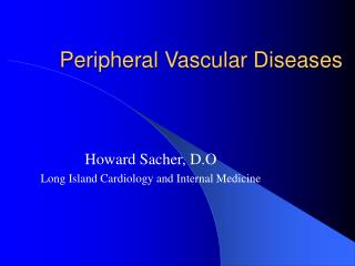Peripheral Vascular Diseases