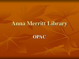 Anna Merritt Library