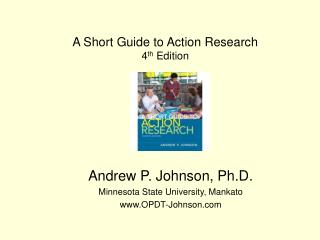 A Short Guide to Action Research 4 th  Edition
