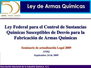Seminario de actualización Legal 2009 ANIQ Septiembre 24 de 2009