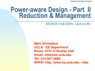 Power-aware Design - Part  II Reduction & Management