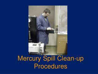 Mercury Spill Clean-up Procedures