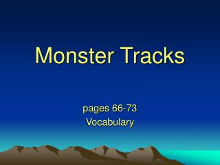 Monster Tracks