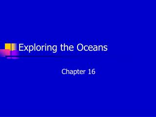 Exploring the Oceans