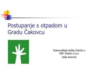 Postupanje s otpadom u Gradu Čakovcu