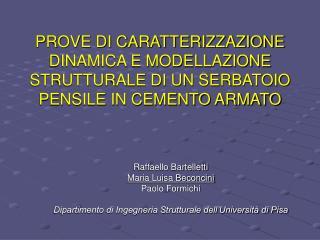 Raffaello Bartelletti Maria Luisa Beconcini  Paolo Formichi