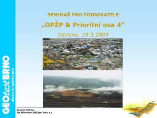 Seminář, Ostrava Jan Hillermann, GEOtest Brno, a.s.