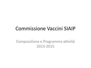 Commissione Vaccini SIAIP