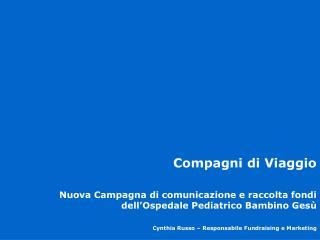 Compagni di Viaggio Nuova Campagna di comunicazione e raccolta fondi
