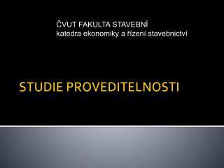 STUDIE PROVEDITELNOSTI