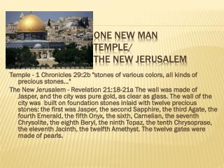 One New Man Temple/ The New Jerusalem