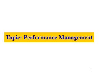 Topic: Performance Management