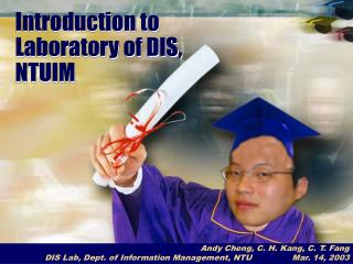Introduction to Laboratory of DIS, NTUIM