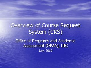 Overview of Course Request System (CRS)