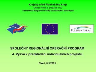 Krajský úřad Plzeňského kraje Odbor fondů a programů EU