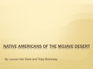 Native Americans of the Mojave Desert