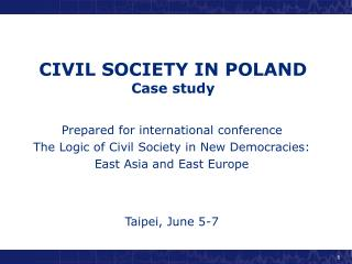 CIVIL SOCIETY IN POLAND Case study