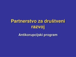 Partnerstvo za dru š tveni razvoj