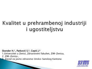 Kvalitet  u prehrambenoj industriji i ugostiteljstvu