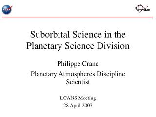 Suborbital Science in the Planetary Science Division