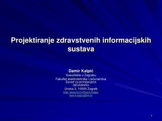 Projektiranje zdravstvenih informacijskih sustava