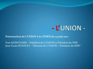 - L� UNION -