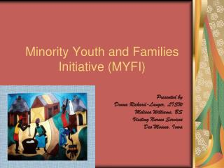 Minority Youth and Families Initiative MYFI