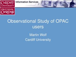 Observational Study of OPAC users