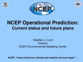 "NCEP: ""where America's climate and weather services begin"""