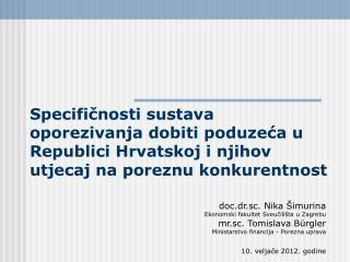 doc.dr.sc. Nika Šimurina Ekonomski fakultet Sveučilišta u Zagrebu mr.sc. Tomislava B ü rgler