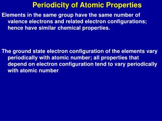 Periodicity of Atomic Properties