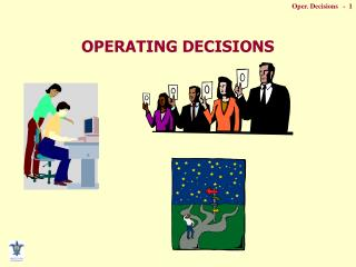 OPERATING DECISIONS
