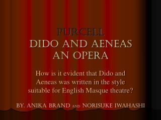 Purcell Dido and aeneas an opera