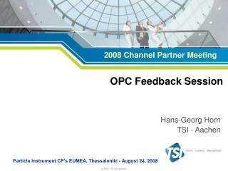 OPC Feedback Session