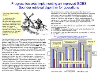 Progress towards implementing an improved GOES Sounder retrieval algorithm for operations