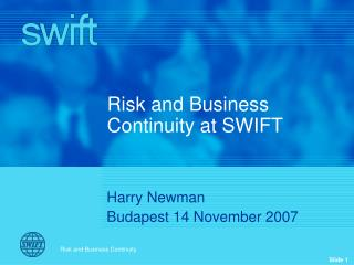 Risk and Business Continuity at SWIFT