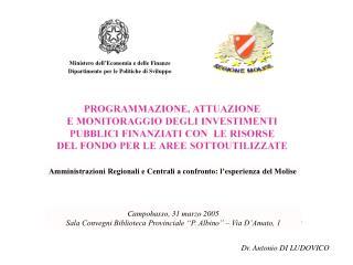 Amministrazioni Regionali e Centrali a confronto: l'esperienza del Molise