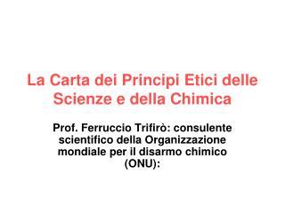La Carta dei Principi Etici delle Scienze e della Chimica