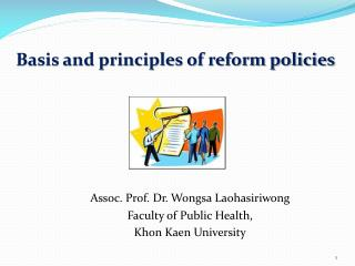 Basis and principles of reform policies
