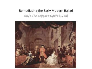 Remediating the Early Modern Ballad