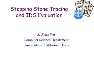 Stepping Stone Tracing and IDS Evaluation