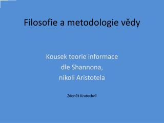 Filosofie a metodologie vědy