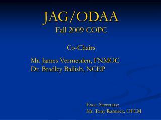 JAG/ODAA Fall 2009 COPC