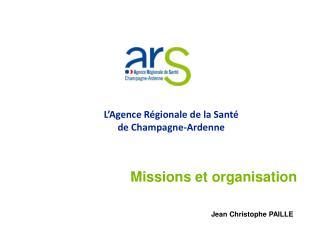 L Agence R gionale de la Sant   de Champagne-Ardenne