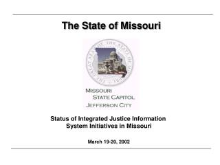 The State of Missouri