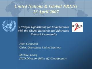 United Nations & Global NRENs  23 April 2007