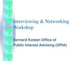 Interviewing & Networking Workshop