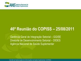 46ª Reunião do COPISS – 25/08/2011